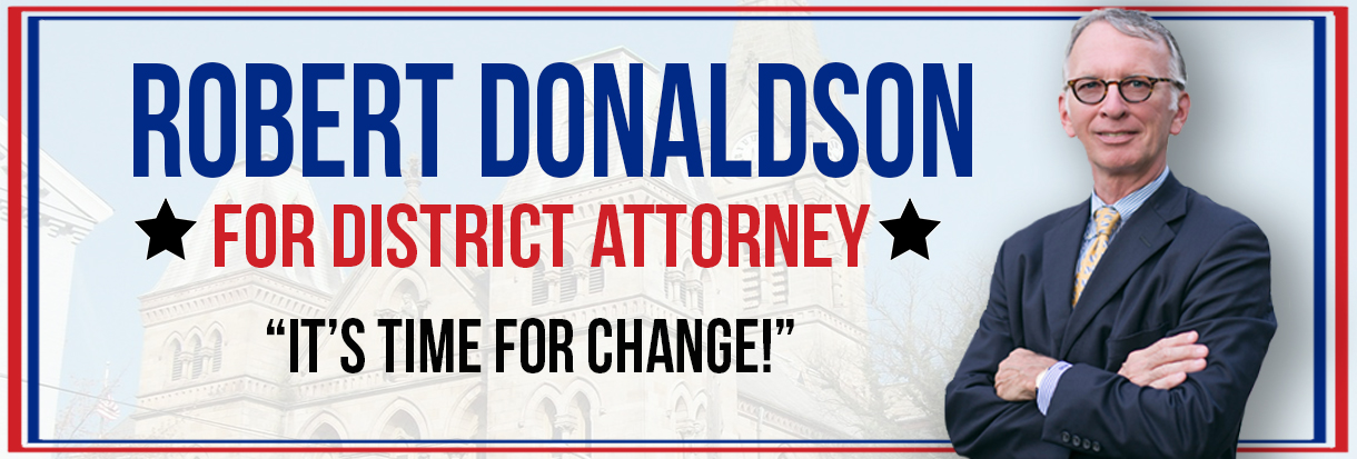 Robert Donaldson For District Attorney